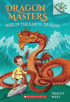 Dragon Masters #1:Rise of the Earth Dragon (A Branches Book)