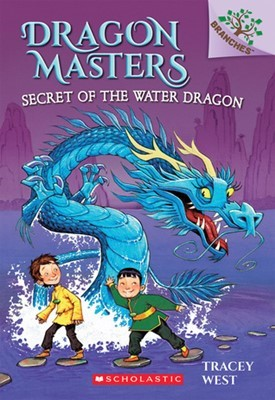 Dragon Masters #3: Secret of the Water (A Branches Book)