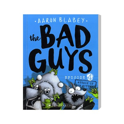 The Bad Guys #4: in Attack of the Zittens