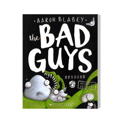 The Bad Guys #6: in Alien vs Bad Guys