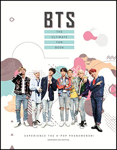 BTS:The Ultimate Fan Book:Experience the K-Pop Phenomenon!(HB)