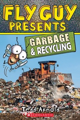 Fly Guy Presents#12: Garbage & Recycling (PB)