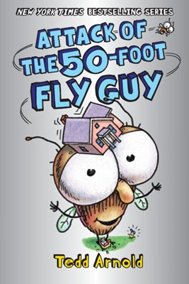 Attack of the 50-Foot Fly Guy! (Hardcover)