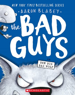 The Bad Guys #9: in The Big Bad Wolf