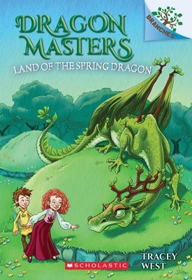 Dragon Masters #14: Land of the Spring Dragon