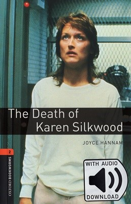 Oxford Bookworms Library 2 The Death of Karen Silkwood Pack (Book+MP3) [미국식 발음]