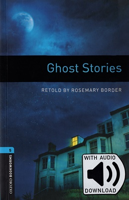 [행사]Oxford Bookworms Library 5 Ghost Stories (with MP3) [영국식 발음]