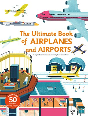 The Ultimate Book of Airplanes and Airports (Flap book) (Hardcover)