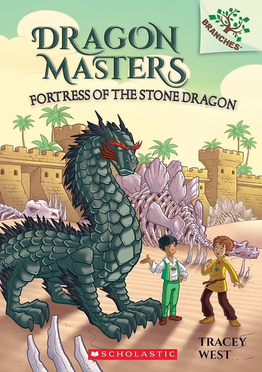 Dragon Masters #17: Fortress of the Stone Dragon (A Branches Book)
