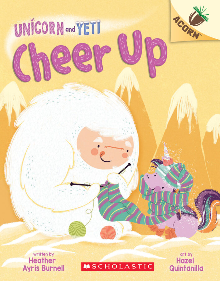 Unicorn And Yeti #4: Cheer Up (An Acorn Book)