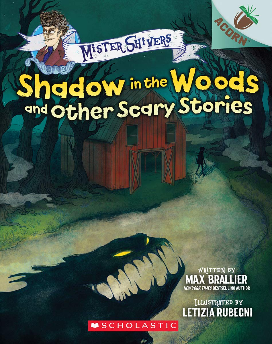 Mister Shivers #2: Shadow in the Woods and Other Scary Stories (An Acorn Book)