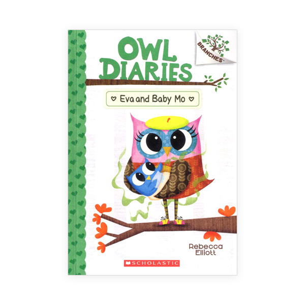 Owl Diaries #10:Eva and Baby Mo