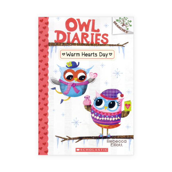 Owl Diaries #5:Warm Hearts Day (A Branches Book)