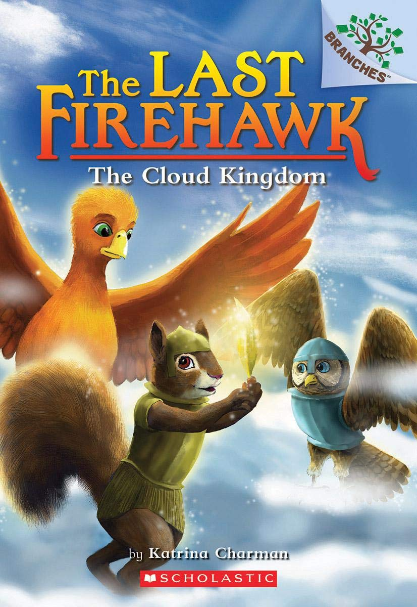 The Last Firehawk #7:The Cloud Kingdom (A Branches Book)