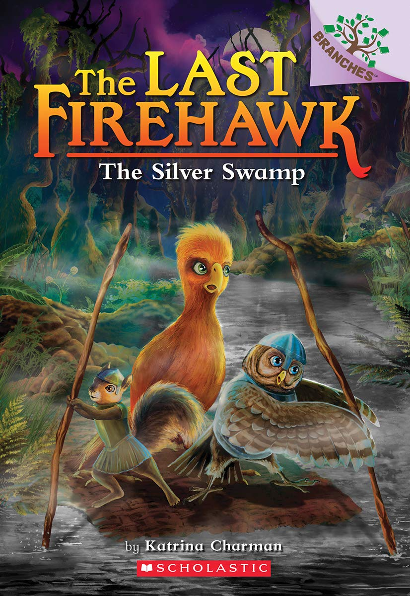 The Last Firehawk #8:The Silver Swamp (A Branches Book)