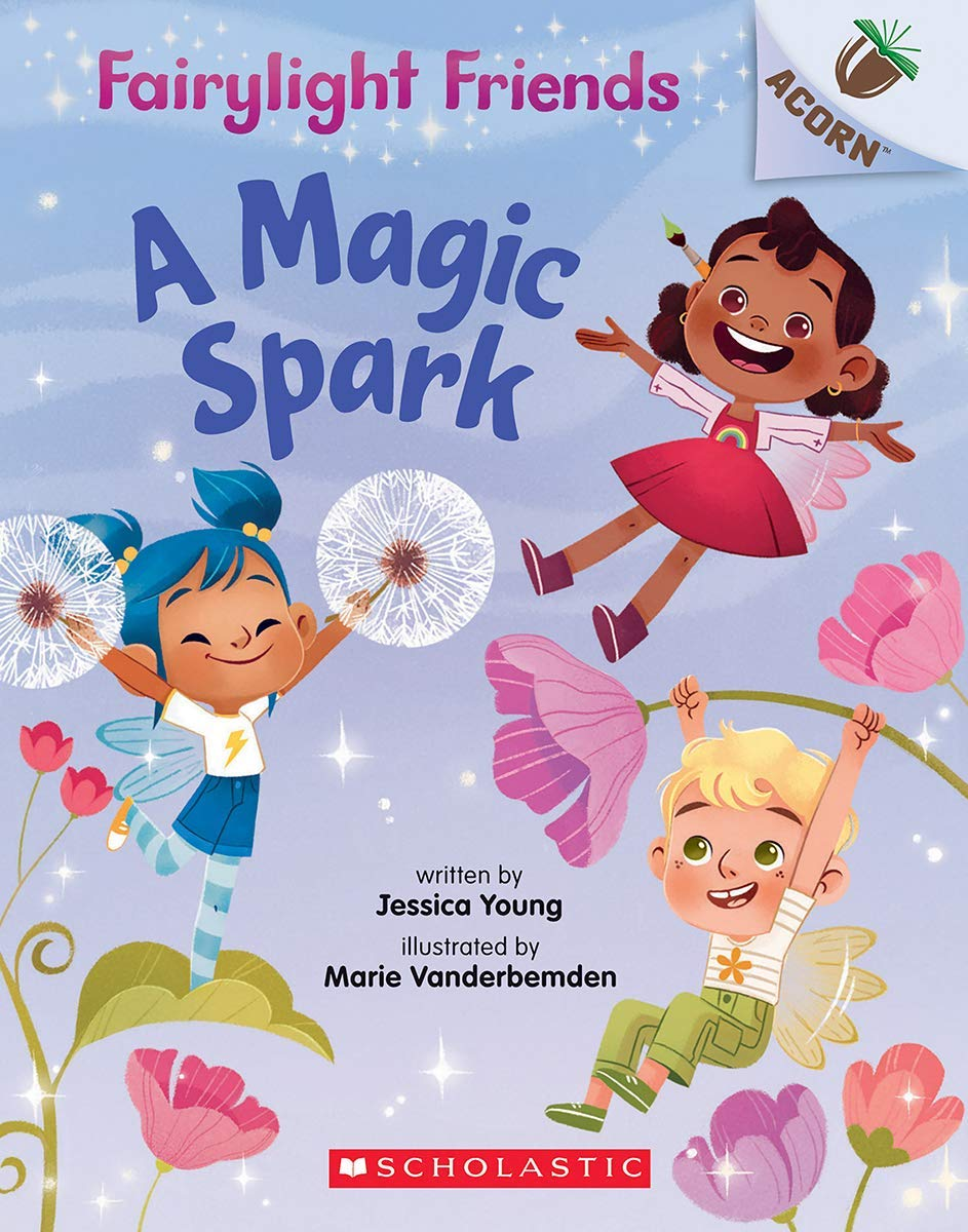 Fairylight Friends #1: A Magic Spark (An Acorn Book)
