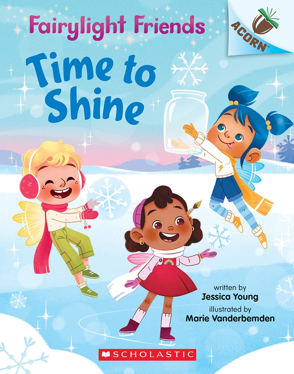 Fairylight Friends #2: Time to Shine (An Acorn Book)