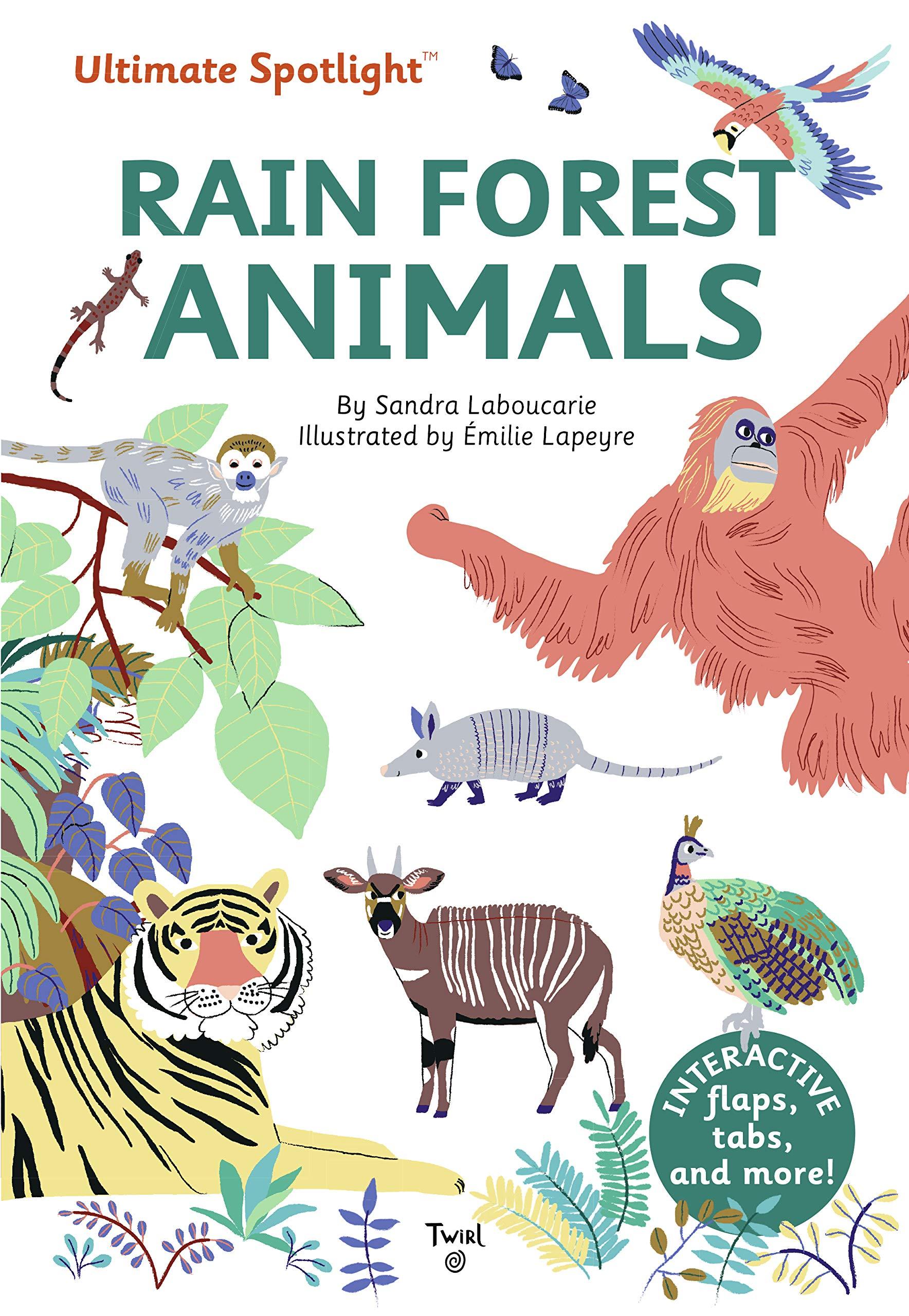 Ultimate Spotlight: Rain Forest Animals (Hardcover)