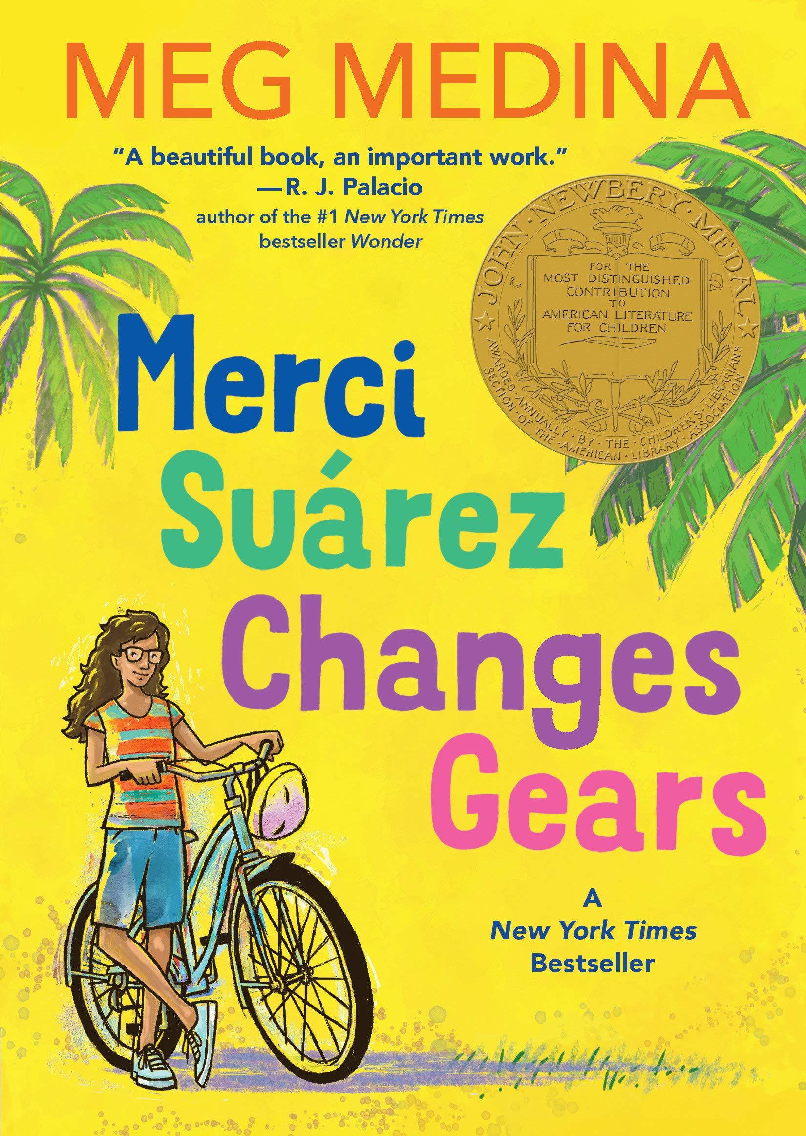 Newbery:Merci Suarez Changes Gears (Paperback)
