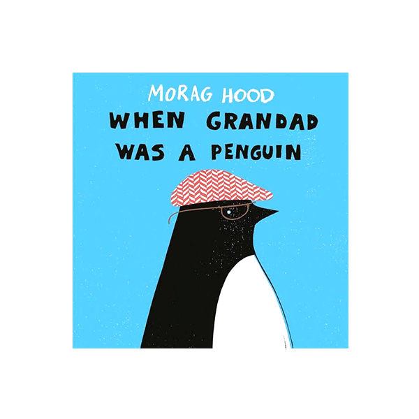 WHEN GRANDAD WAS A PENGUIN (Paperback)