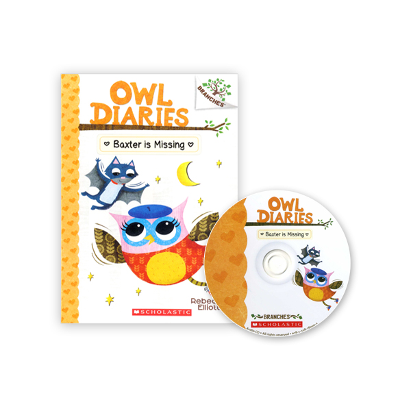 ?Owl Diaries #6:Baxter Is Missing (with CD & Storyplus)