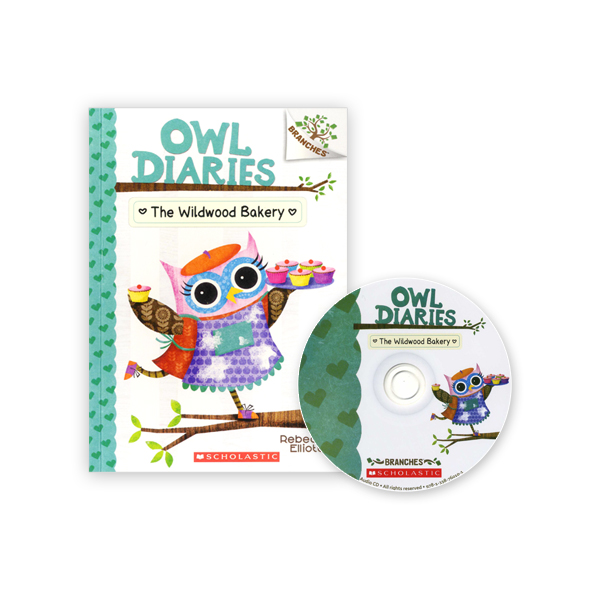 Owl Diaries #7:The Wildwood Bakery (with CD & Storyplus)