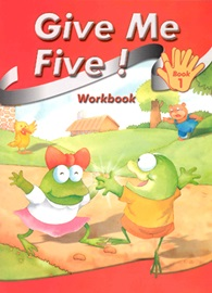 Give Me Five! Book 1 Workbook