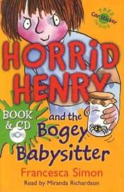 Horrid Henry And The Bogey Babysitter (Book+Audio CD)