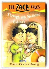The Zack Files #2 Through The Medicine Cabinet (Book+Audio CD)