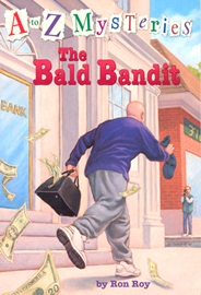A To Z Mysteries #B The Bald Bandit