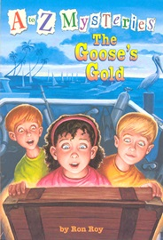 A To Z Mysteries #G The Goose's Gold