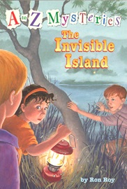 A To Z Mysteries #I The Invisble Island