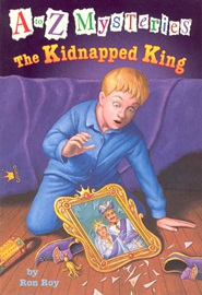A To Z Mysteries #K The Kidnapped King