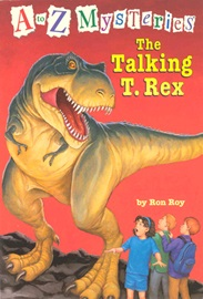 A To Z Mysteries #T The Talking T.Rex
