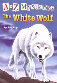 A To Z Mysteries #W The White Wolf