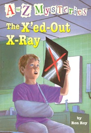 A To Z Mysteries #X The X'ed-Out X-Ray