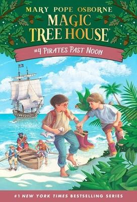 Magic Tree House #4 Pirates Past Noon (Paperback)