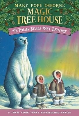 Magic Tree House #12 Polar Bears Past Bedtime (Paperback)