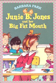 #3 Junie B. Jones And Her Big Fat Mouth
