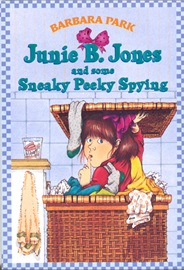 #4 Junie B. Jones And Some Sneaky Peeky Spying