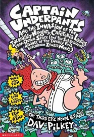 Captain Underpants:and the Invasion of the incredibly Naughty C